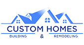 Custom Homes Building & Remodeling