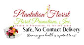 Plantation Florist-Floral Promotions, Inc.
